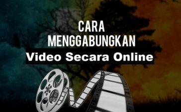 cara menggabungkan video secara online