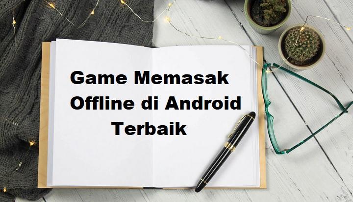 Game Memasak Offline